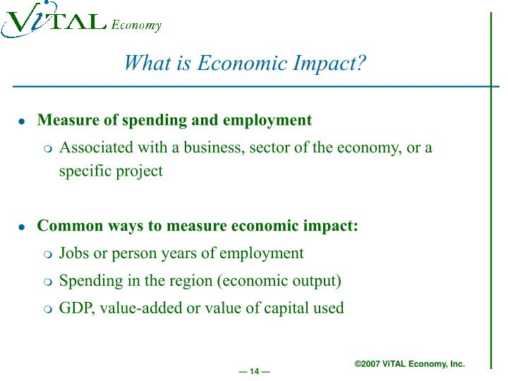 What is Economic Impact?