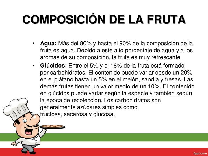 COMPOSICIÓN DE LA FRUTA