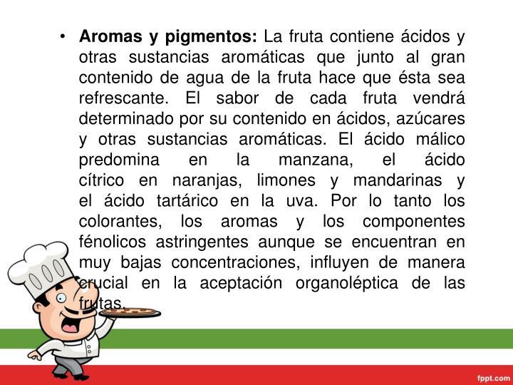 Aromas y pigmentos: