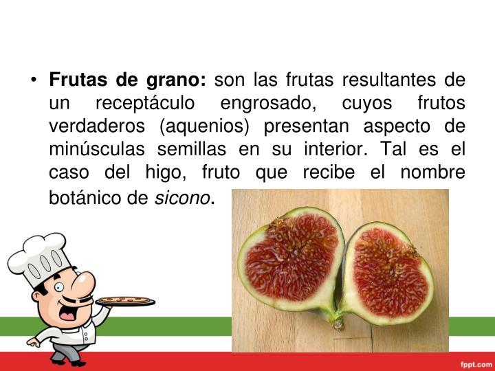 Frutas degrano: