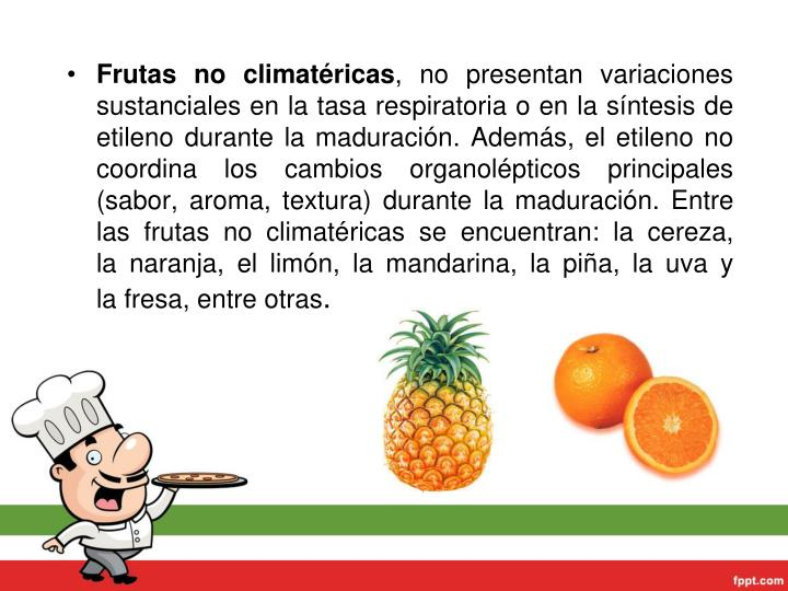 Frutas no climatéricas