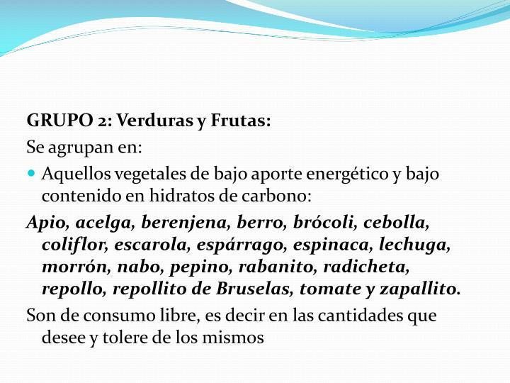 GRUPO 2: Verduras y Frutas: