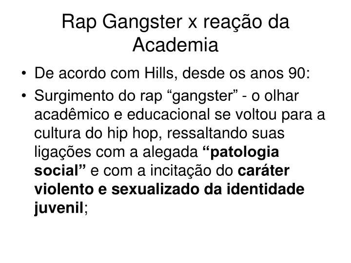 Rap Gangster x reação da Academia
