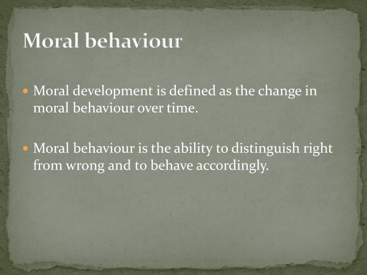 Moral behaviour