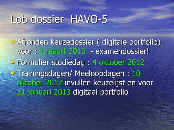 Lob dossier  HAVO-5