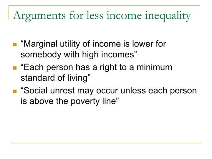 Arguments for less income inequality