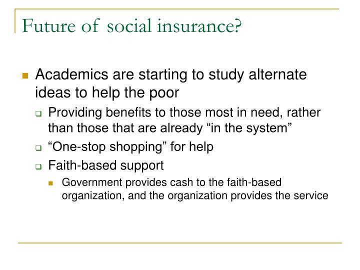 Future of social insurance?