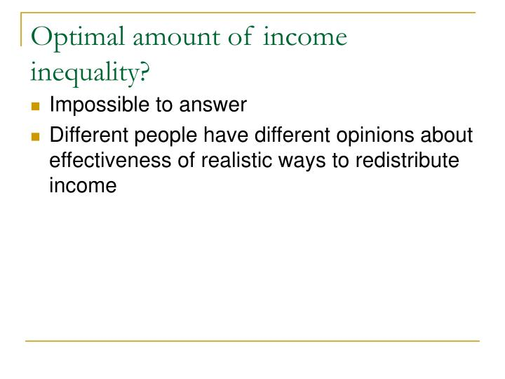 Optimal amount of income inequality?