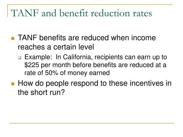 TANF and benefit reduction rates