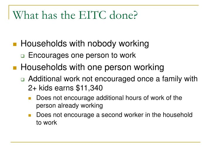 What has the EITC done?