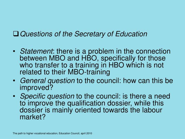 Questions of the Secretary of Education