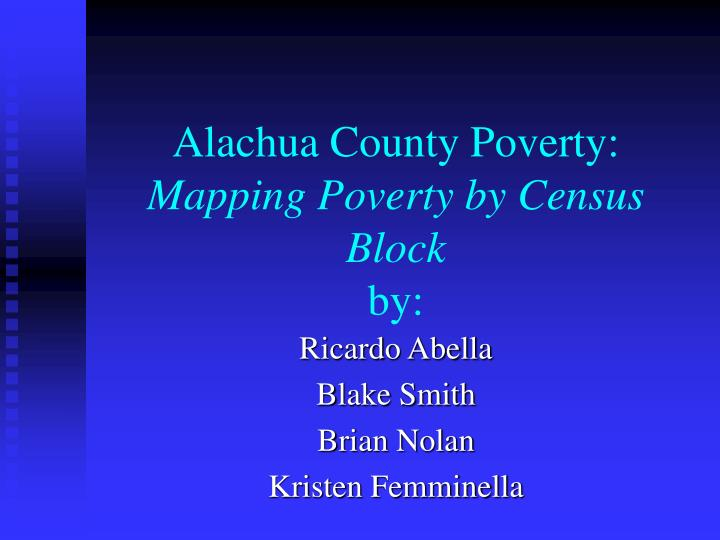 Alachua county poverty mapping poverty by census block by