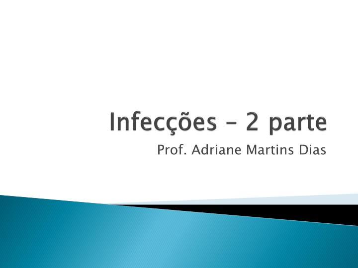 Infecções – 2 parte