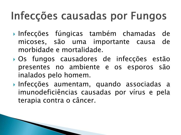 Infecções causadas por Fungos
