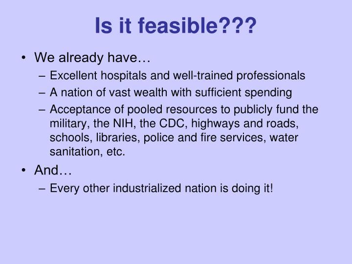Is it feasible???