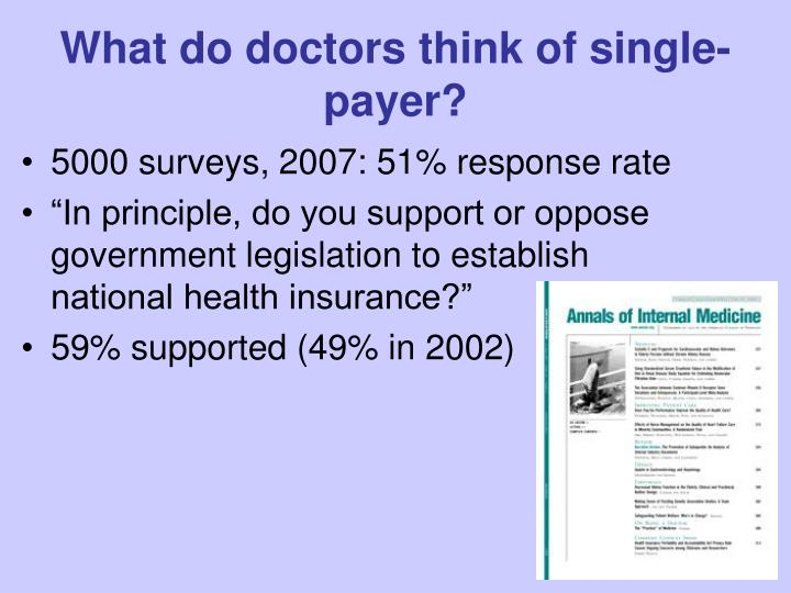 What do doctors think of single-payer?