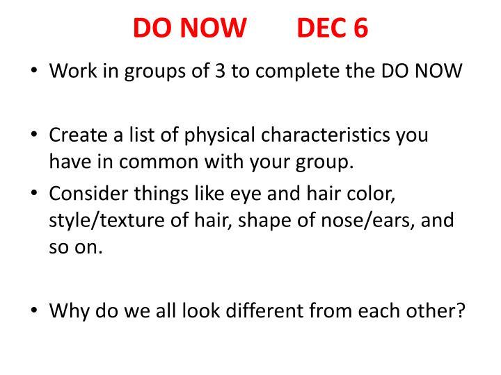 DO NOW       DEC 6