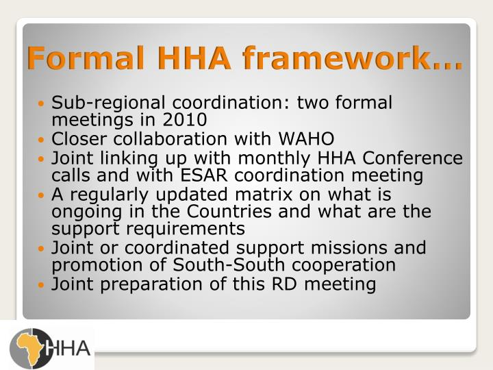 Sub-regional coordination: two formal meetings in