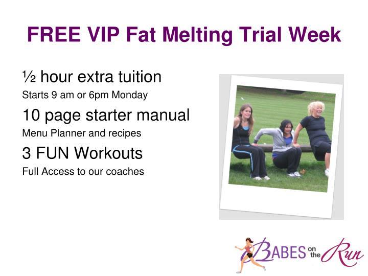 FREE VIP Fat Melting Trial Week