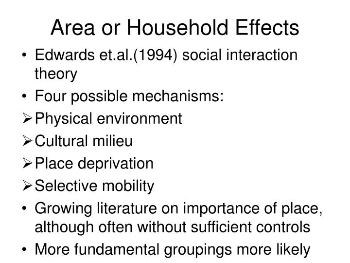 Area or Household Effects