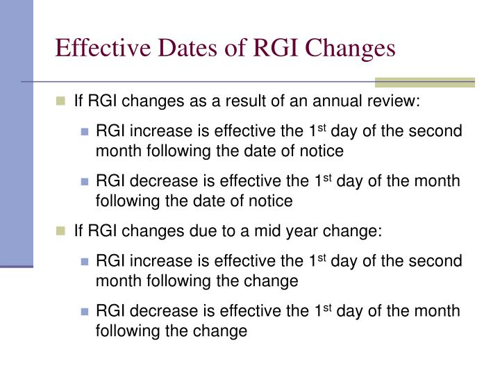 Effective Dates of RGI Changes