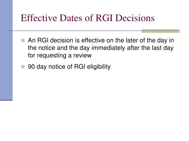 Effective Dates of RGI Decisions