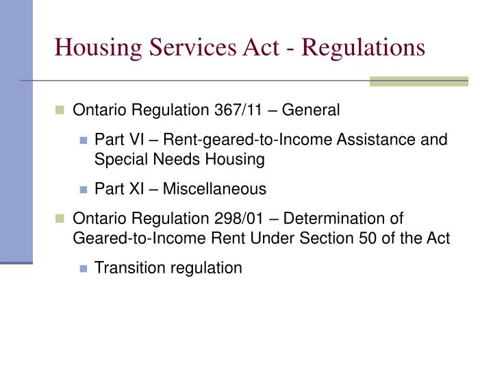 Housing Services Act - Regulations