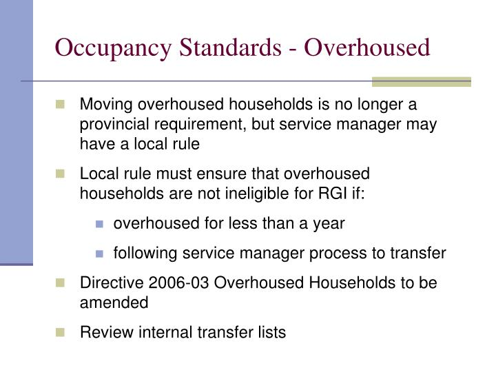 Occupancy Standards - Overhoused