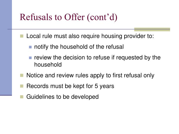 Refusals to Offer (cont'd)
