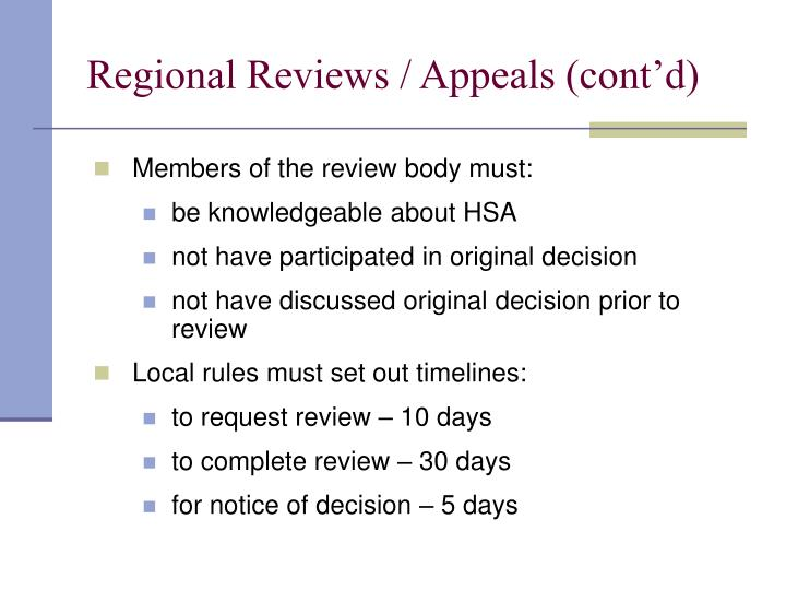 Regional Reviews / Appeals (cont'd)