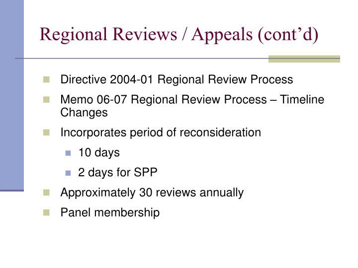 Regional Reviews / Appeals (cont'd)