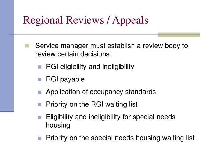 Regional Reviews / Appeals