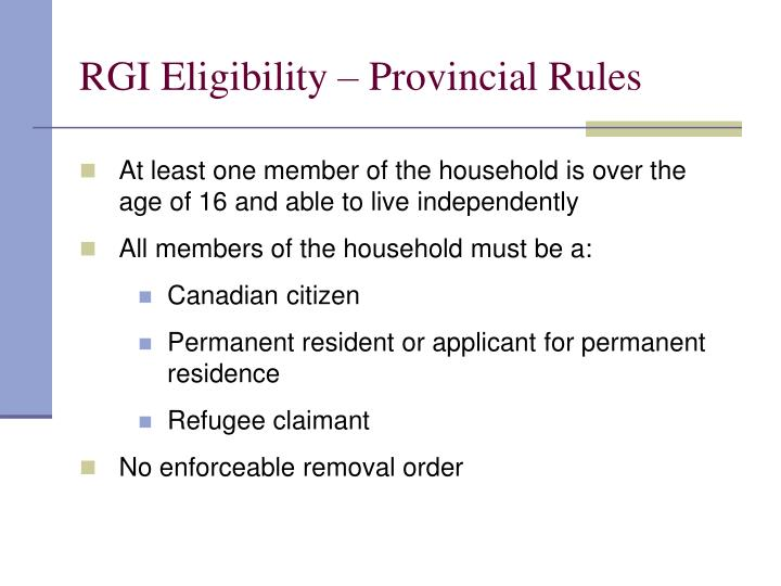 RGI Eligibility – Provincial Rules
