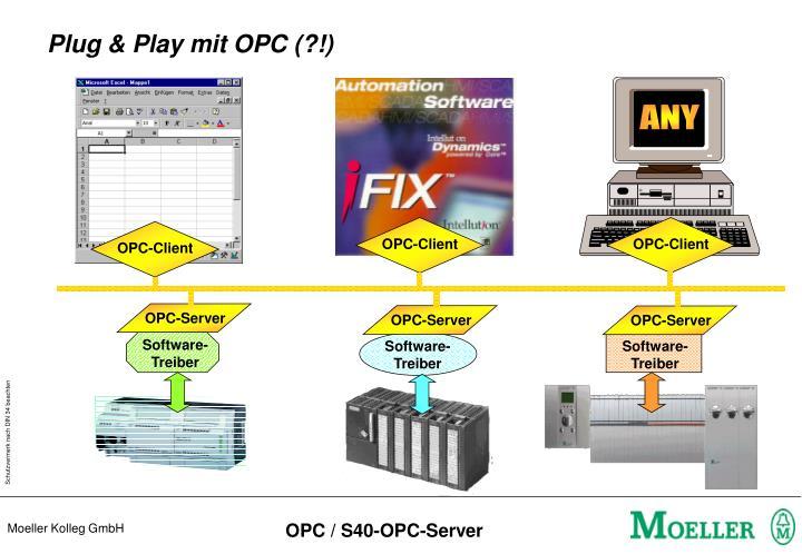 Plug & Play mit OPC (?!)
