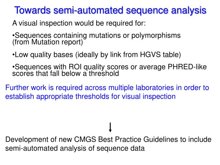 Development of new CMGS Best Practice Guidelines to include semi-automated analysis of sequence data