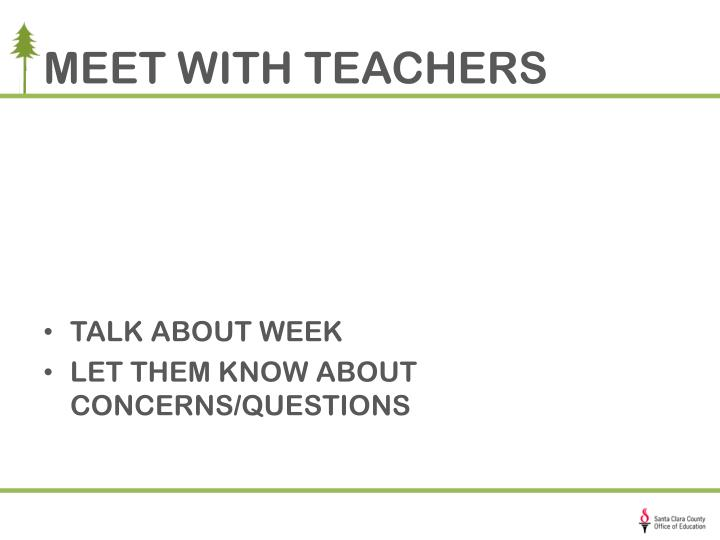 MEET WITH TEACHERS