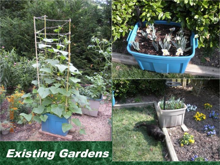 Existing Gardens