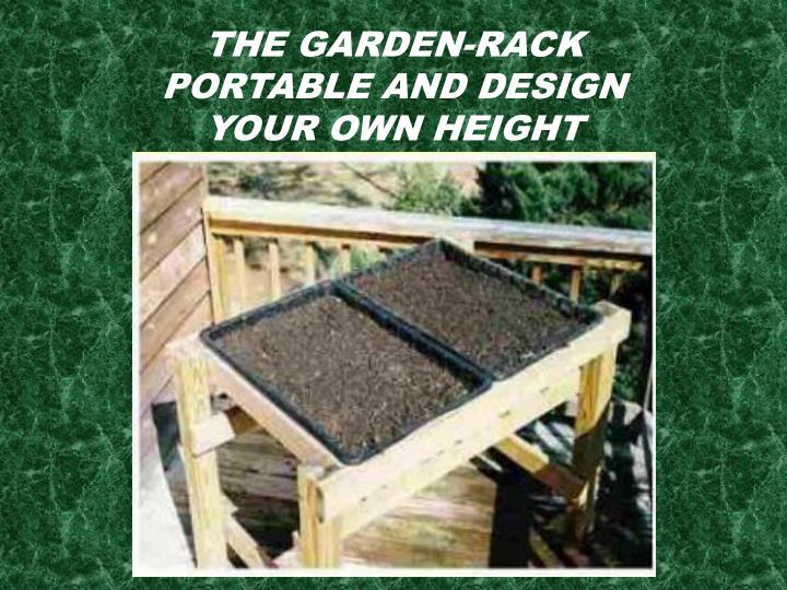 The Garden-Rack