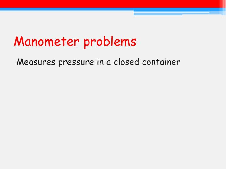 Manometer problems