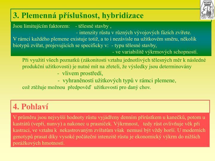 3. Plemenn pslunost, hybridizace