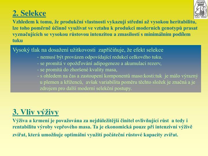 2. Selekce
