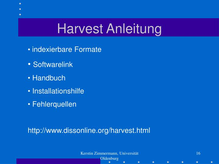 Harvest Anleitung