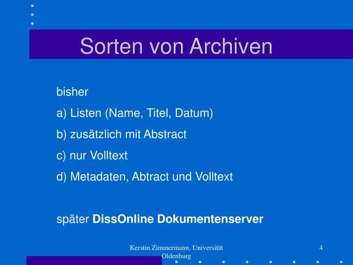 Sorten von Archiven