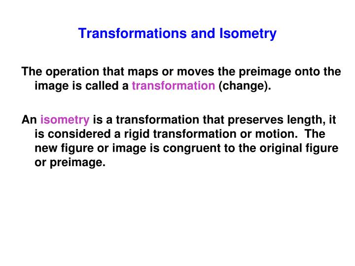 Transformations and isometry