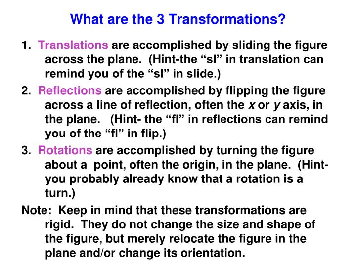 What are the 3 Transformations?