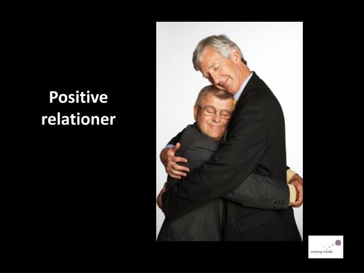 Positive relationer