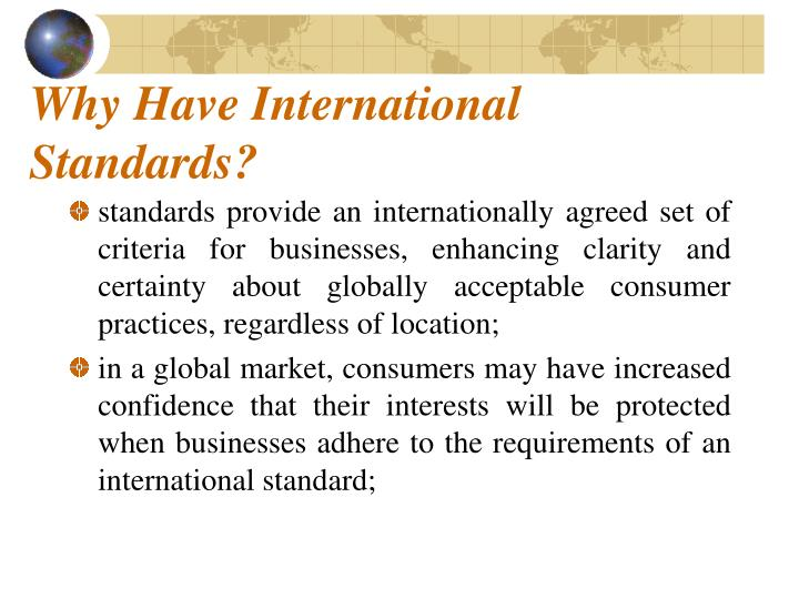 Why Have International Standards?