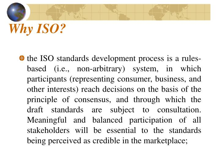 Why ISO?