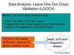 data analysis leave one out cross validation loocv