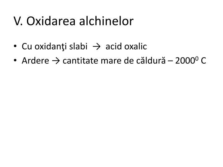 V. Oxidarea alchinelor